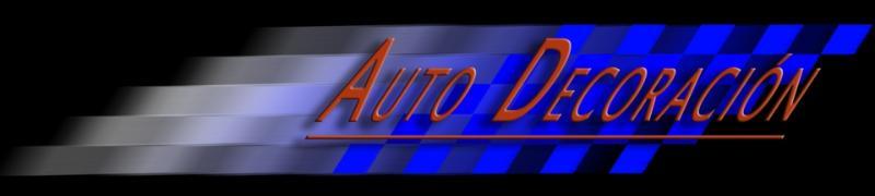 AUTO DECORACION - Tienda de accesorios & Tuning